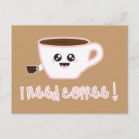 I need coffee! Postcard postcard