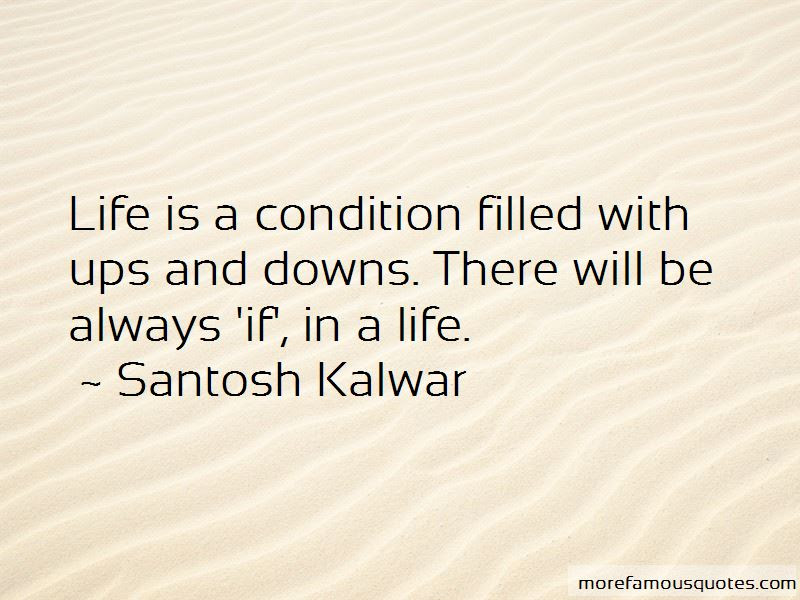 Life Is Filled With Ups And Downs Quotes Top 2 Quotes About Life Is
