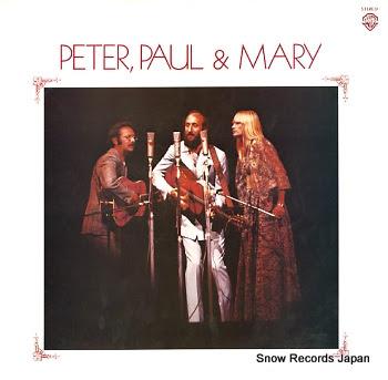 PETER, PAUL & MARY peter,paul&mary