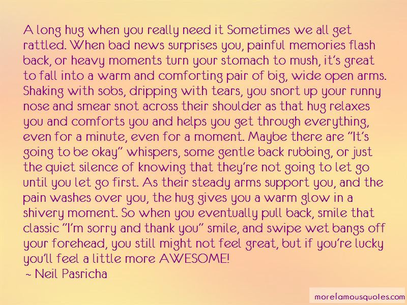 Sometimes You Need A Hug Quotes Top 3 Quotes About Sometimes You