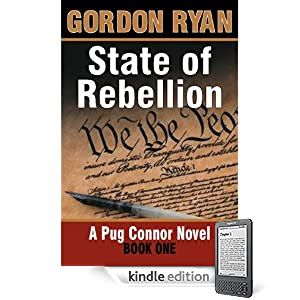 State of Rebellion - A Pug Connor Novel - Book One