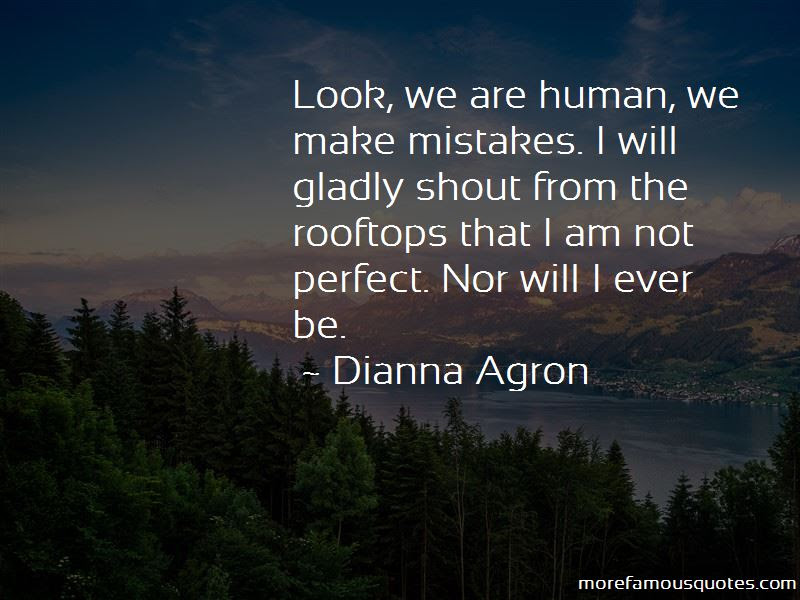Not Perfect Make Mistakes Quotes Top 46 Quotes About Not Perfect