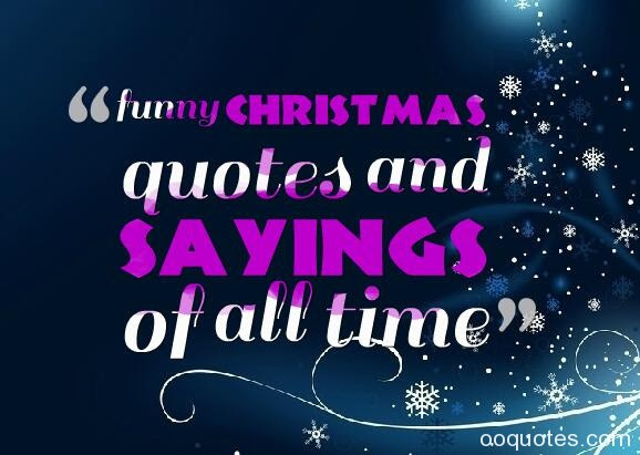 funny christmas quotes and sayings of all time – quotes