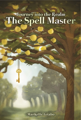 The Spell Master (Journey into the Realm, #2)