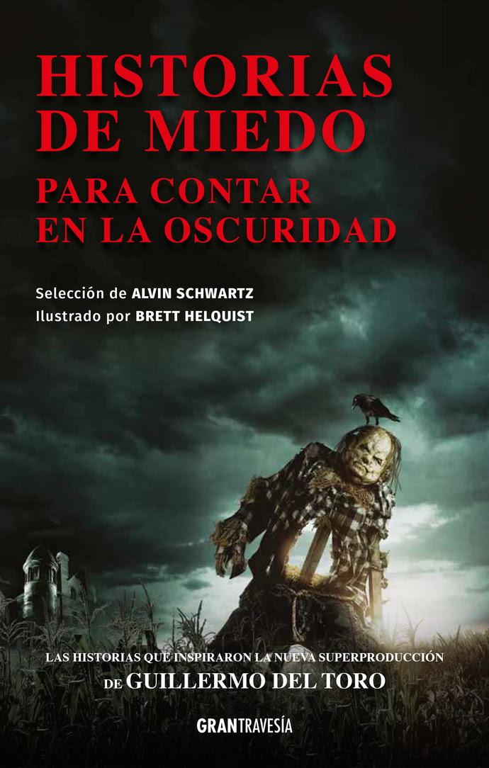 Historias de miedo para contar en la oscuridad (Edición completa)