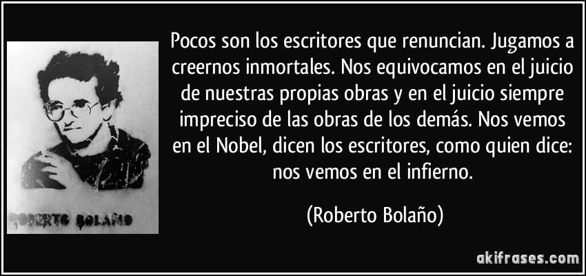 Cita escritores Roberto Bolaño
