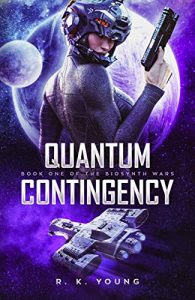 Qunatum Contingency by R.K. Young