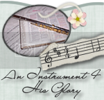 An Instrument 4 His Glory