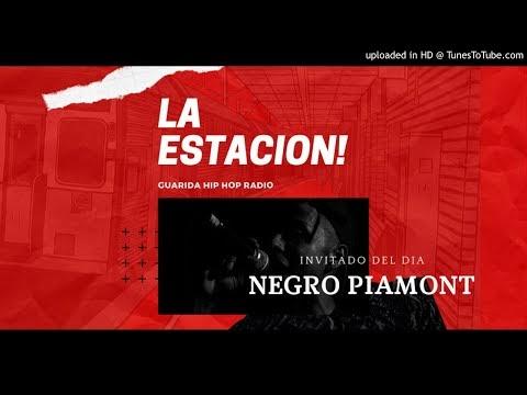 LA ESTACIÓN: Entrevista al «NEGRO PIAMONT»