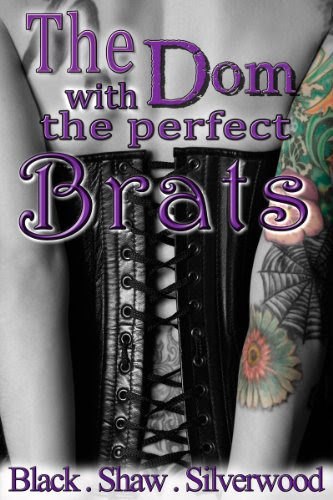 The Dom with the Perfect Brats (Badass Brats #3) by Leia Shaw
