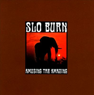 Slo Burn - Amusing The Amazing Album Cover