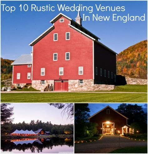 Top 10 Rustic Wedding Venues In New England   Rustic
