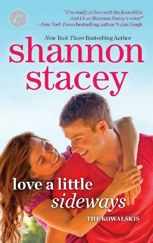 Love a Little Sideways (The Kowalskis) by Shannon Stacey