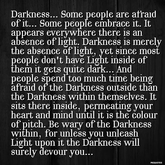 Quotes About Light And Darkness 545 Quotes