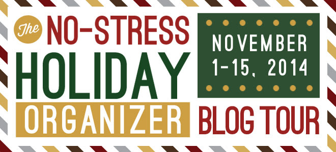 No-Stress-Holiday-Organizer-blog-tour