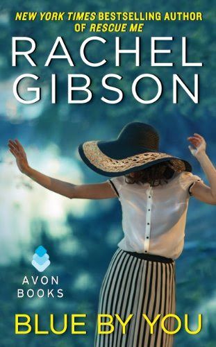 Blue By You by Rachel Gibson