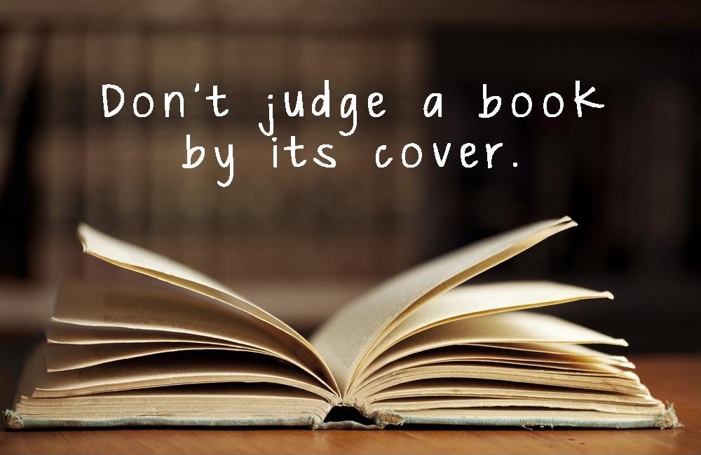 Dont Judge A Book By Its Cover Picture Quotes
