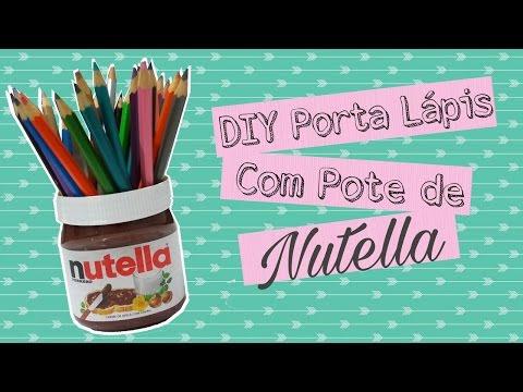 DIY Porta Lápis com Pote de Nutella
