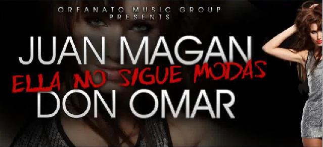 No Sigue Modas Juan Magan Ft Don Omar