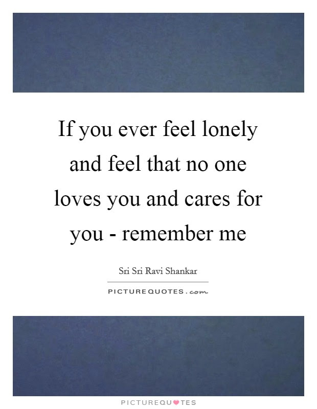 If No One Loves Me Quotes Archidev