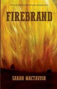 Title: Firebrand, Author: Sarah MacTavish