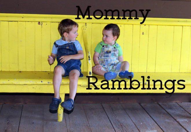Mommy Ramblings