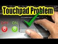 Fix: Touchpad Mouse not working on Laptop