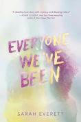 Title: Everyone We've Been, Author: Sarah Everett