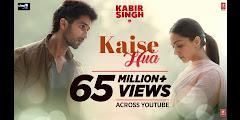 Kaise Hua Lyrics - Vishal Mishra - Kabir Singh