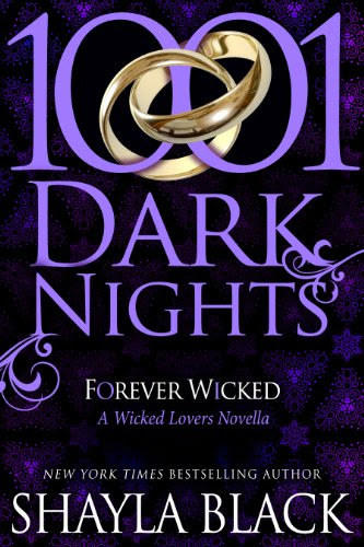 Forever Wicked: A Wicked Lovers Novella (1001 Dark Nights) by Shayla Black