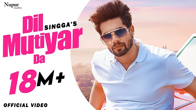 SINGGA : Dil Mutiyar Da full Song Lyrics In english Hindi (Official Video) Latest Punjabi Songs 2020 | Bunty Bains | Jassi X - ingga Lyrics