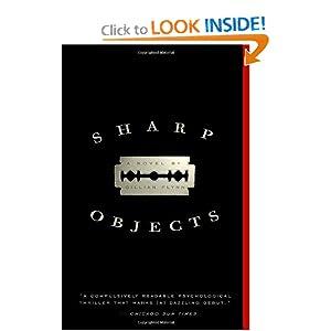 Sharp Objects: A Novel