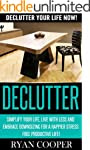 Declutter: Declutter Your Life NOW! -...