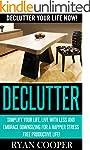 Declutter: Declutter Your Life NOW! -...