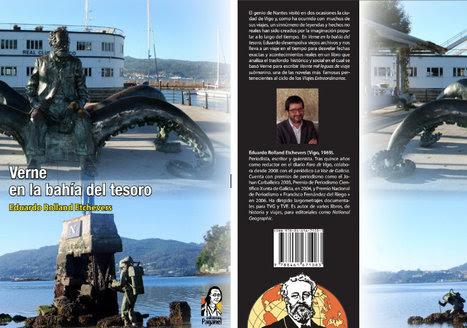Verne en la Bahia del Tesoro : el primer libro publicado por la Sociedad Hispánica Jules Verne | Noticias de Julio Verne | Scoop.it