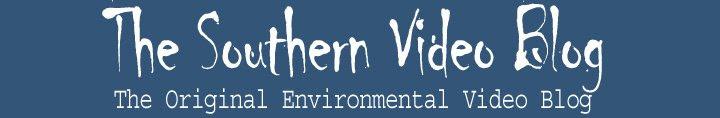 Southern Video Blog, The original environmental video blog