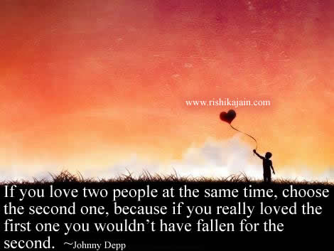 Love Quotesif You Love Two People At The Same Time