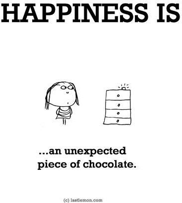 """""""Happiness is...an unexpected piece of chocolate"""" quote via www.LastLemon.com"""