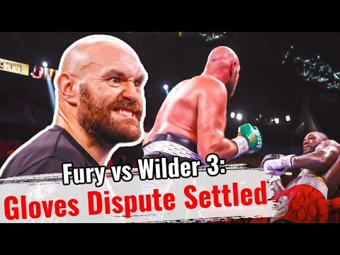 Fury vs Wilder 3: Gloves dispute settled | Tyson Fury vs. Deontay Wilder...