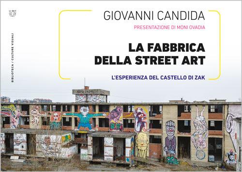 http://www.meltemieditore.it/wp-content/uploads/biblioteca-candida-fabbrica-street-art-zak.jpg