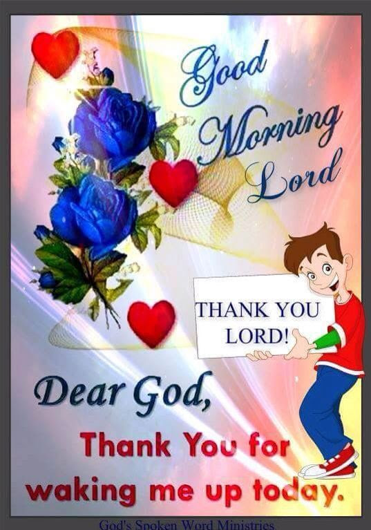 Good Morning Lord Thank You For Waking Me Up Today Pictures Photos