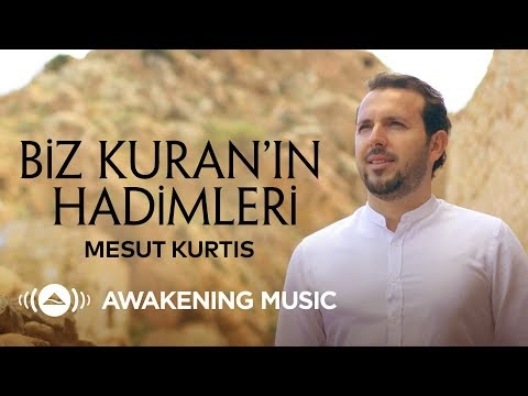 Mesut Kurtis - We Are the Servants of the Quran + Lyrics | Biz Kuran'ın Hadimleri + şarkı sözleri