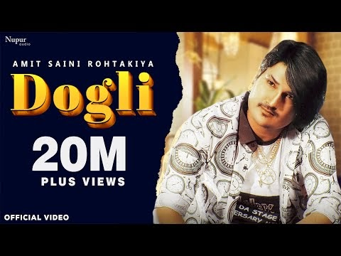 Dogli Amit Saini Rohtakiya New Haryanvi Song Lyrics
