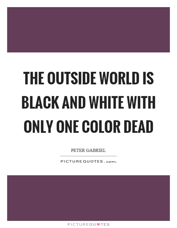 Quotes For Black And White Pictures