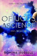 Ofiucus Asciende (Zodiaco IV) Romina Russell