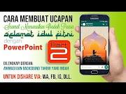 Cara Membuat Ucapan Selamat Idul Fitri yang Indah dengan PowerPoint - Pa...
