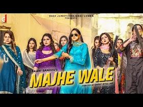 Majhe Wale by Baani Sandhu Song Download MP3