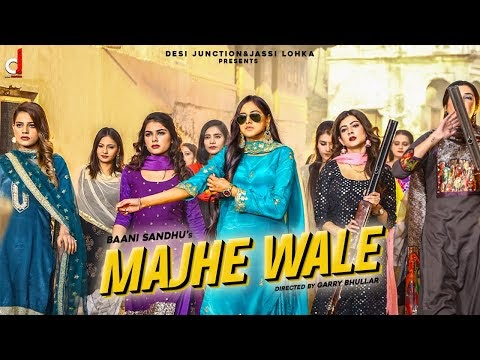 Majhe Wale by Baani Sandhu Song Download MP3