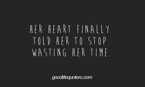 Stop Wasting Time On People Quotes