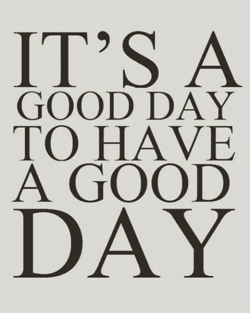 Have A Good Day Png Hd Transparent Have A Good Day Hdpng Images